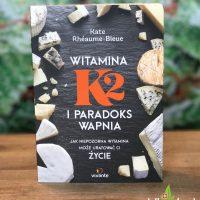 Witamina K2 i paradoks wapnia. Jak niepozorna witamina może uratować życie