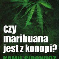 Czy marihuana jest z konopi?