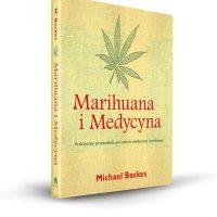 Marihuana i Medycyna – Michael Backes