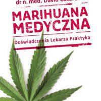 Marihuana Medyczna - Doświadczenie Lekarza Praktyka