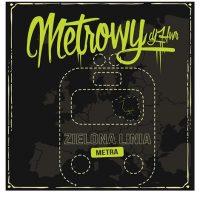 METROWY - Zielona Linia Metra (płyta CD)