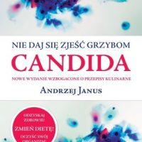 Książka: Nie daj się zjeść grzybom Candida