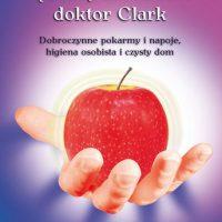 Książka: Przepisy i porady zdrowotne doktor Clark