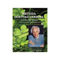 Książka: Metoda doktora Gersona - Leczenie raka