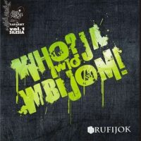 "HK RUFIJOK  "" Who Ja W To Wbijom """
