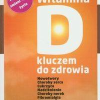 Książka: Witamina D kluczem do zdrowia