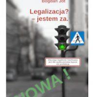 Książka: Legalizacja? Jestem Za